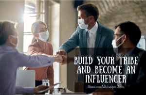 BUILD YOUR TRIBE business attitudes